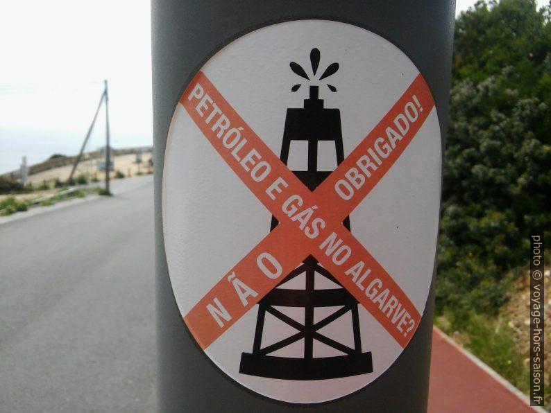 Autocollant Petróleo e gás no Algarve? Não obrigado!. Photo © André M. Winter