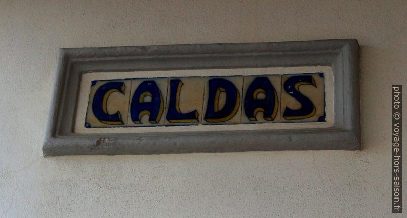 Panneau de gare en faïences de la gare de Caldas da Rainha. Photo © André M. Winter