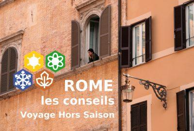 Rome les conseils Voyage Hors Saison