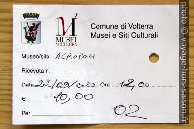 Ticket pour l'acropole étrusque de Volterra. Photo © André M. Winter