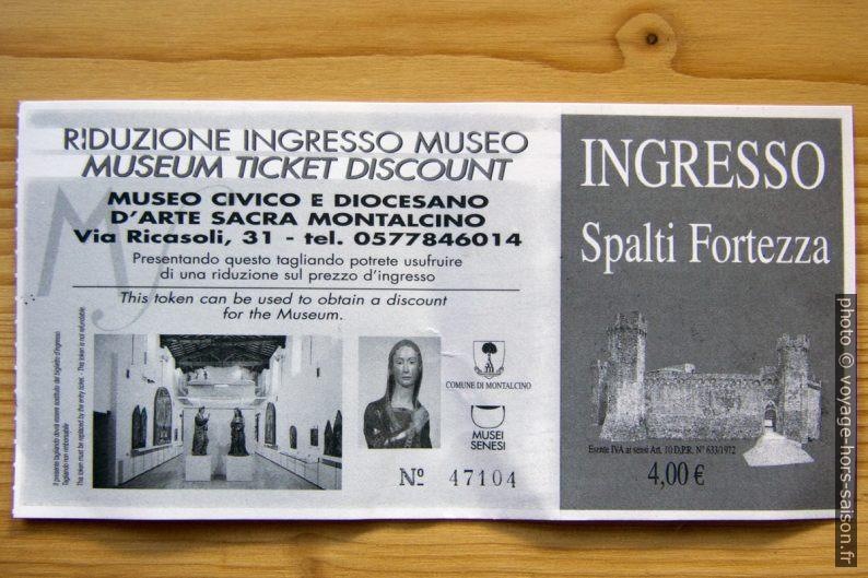 Ticket pour la Fortezza di Montalcino. Photo © André M. Winter